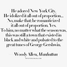 New York City quote, Woody Allen, Manhattan