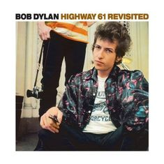 From <i>Highway 61 Revisited</i>, released in 1965.