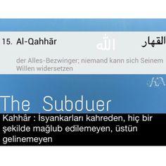 """The Beatiful Names of ALLAH - ALLAH'ın Güzel İsimleri - Esmaül Hüsna - Asma ul Husna  Holy Quran 7:180 ------------------ """"En güzel isimler Allah'ındır. O'na o güzel isimleriyle dua edin ve O'nun isimleri hakkında gerçeği çarpıtanları bırakın."""" (Âraf-180)  وَلِلَّهِ الْأَسْمَاءُ الْحُسْنَىٰ فَادْعُوهُ بِهَا ۖ وَذَرُوا الَّذِينَ يُلْحِدُونَ فِي أَسْمَائِهِ ۚ سَيُجْزَوْنَ مَا كَانُوا يَعْمَلُونَ  Allah has the most excellent names. So call on Him by His names and shun those who distort them."""