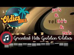 Greatest Hits Golden Oldies Of 50's - 60's & 70's | Best Oldies But Goodies Songs Of All Time - YouTube