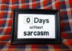 The Lovely language of Sarcasm. :)