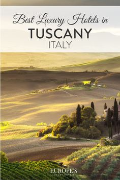 Tuscany Travel | Looking for where to stay in Tuscany for your romantic getaway? Here are out top picks for the most luxurious hotels in the area.
