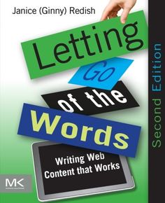 Letting Go of the Words, Second Edition: Writing Web Cont...