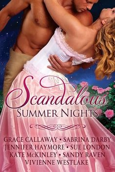 Historical Romance Lover: Scandalous Summer Nights an Anthology