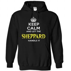 Keep Calm And Let SHEPPARD Handle It - #boyfriend gift #house warming gift. LIMITED TIME PRICE => https://www.sunfrog.com/Automotive/Keep-Calm-And-Let-SHEPPARD-Handle-It-bfunfbjyqo-Black-57018444-Hoodie.html?68278