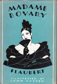 he first installment of Madame Bovary by Gustave Flaubert was published on this day in 1856 in the Revue de Paris. Here's a lovely 1931 edition from the Rarity Press.