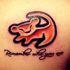 Remember who you are lion king tattoo