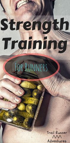 Strength Training for Runners. #strengthtraining #strengthtrainingforrunners #trailrunneradventures