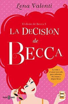 Trilogía Becca 3 - Lena Valenti