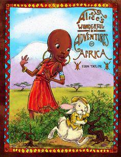çizgili masallar: Alice's Wonderful Adventures in Africa by Erin Taylor