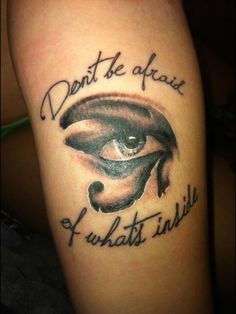 """Orignal pinner said: My Adam Lambert Eye of Horus tattoo with the lyrics """"Dont be afraid of whats inside"""" from his song aftermath :)"""