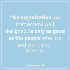 The best organizations find the right people and treat them well.