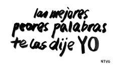 """#Lyrics #ntvg - No Te Va Gustar - Sólo tu boca - """"Las mejores peores palabras te las dije yo"""""""