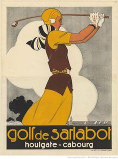 Headline:  Golf of Sarlatbot: Houlgate - Cabourg: [poster] / René Vincent   Author :  Vincent, René (1879-1936). Illustrator  Publisher:  [Sn]   Publisher:  The Imp [rimer] ies of the Reunions (Paris)   Publishing date :  1930