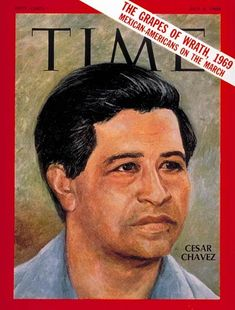 """Students must learn to think and act for themselves—and be free."" —Cesar Chavez (photo credit: TIME Magazine)"