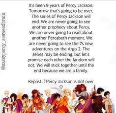Reading this literally made me wanna cry.... No more Percy?!?!