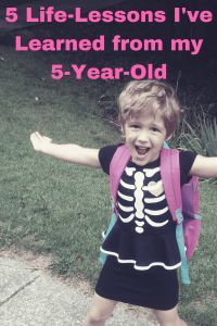 5 Life-Lessons I've Learned from my 5-Year-Old - HodgePodge Hippie