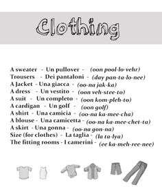 Clothing in Italian from http://nativeitalian.tumblr.com