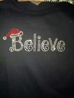 Do you believe -bling shirt by Texs Tees