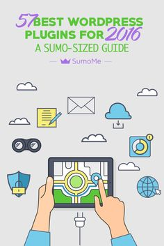 57 Best Wordpress plugins for 2016 - A Sumo-Sized Guide by SumoMe