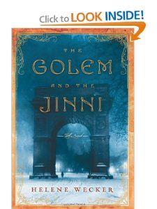 Amazon.com: The Golem and the Jinni: A Novel (9780062110831): Helene Wecker: Books