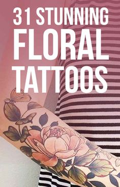 31 Stunning Floral Tattoos To Get You Ready For Spring