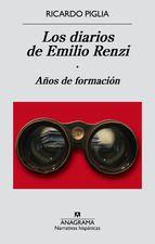 los diarios de emilio renzi. años de formación (ebook)-ricardo piglia-9788433936363