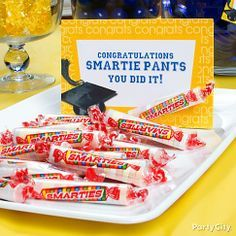 oh the places you'll go graduation party - smarties are her favorite, remember this