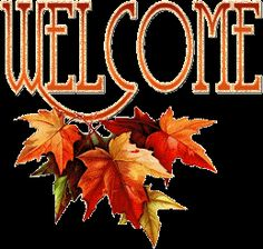 Welcome! Thanksgiving Pictures, Thanksgiving Blessings, Glitter Text, Glitter Graphics, Dear Lord, Heavenly Father, Fall Harvest, Fall Halloween, Welcome