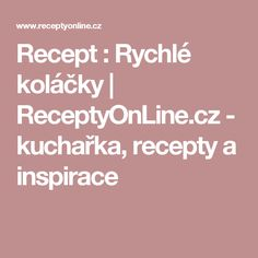 Recept : Rychlé koláčky | ReceptyOnLine.cz - kuchařka, recepty a inspirace Smoothies, Beverages, Drinks, Food And Drink, Punk, Fitness, Syrup, Smoothie, Drinking