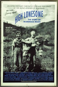 HIGH LONESOME : THE STORY OF BLUEGRASS MUSIC (1994) 15563 Original Tara Releasing One Sheet Poster (27x41).  Signed By Jimmy Martin.  Unfolded.  Very Fine. Original Movie Posters, Film Posters, Lester Flatt, Bill Monroe, Guitar Posters, Music Documentaries, Americana Music, Bluegrass Music, Country Music Artists