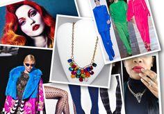 Chic Trend : Bold Briliant Vibrant Colors