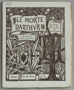 Morte d'Arthur  Published 1893    https://ia600805.us.archive.org/19/items/mma_morte_darthur_591865/591865.jpg