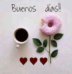 buenos días ♡
