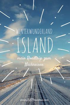 Winterwunderland Island - mein Roadtrip zum Nachreisen.