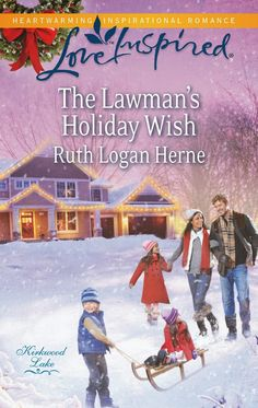 Ruth Logan Herne - The Lawman's Holiday Wish