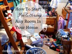 How To Start Decluttering Any Room In Your Home - Denise In Bloom