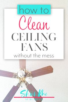 Dusting ceiling fans can be challenging. These 3 simple tips will help you learn how to clean and dust ceiling fans without making a big mess. Plus I'll tell you the best duster for the job! Cleaning Checklist, Cleaning Hacks, Craft Organization, Organizing, Organized Bedroom, Home Management Binder, Cleaning Dust, Family Organizer, Homekeeping