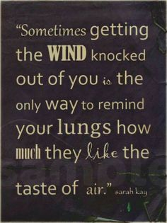 On getting the wind knocked out of you.