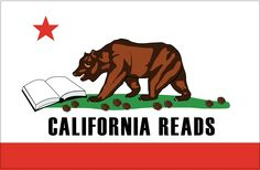 California Reads Bear Flag from Literacy Advocate California Flag, California Republic, Northern California, Teaching Activities, Niece And Nephew, Book Club Books, Student Learning, Big Eyes, Design Model