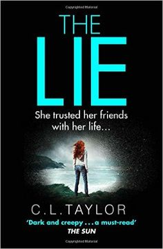 Sue Ward Author books promotions: C.L Taylor's latest book The Lie which publishes i. I Love Books, Great Books, My Books, Deep Books, Amazing Books, Best Books To Read, Library Books, Book Suggestions, Book Recommendations