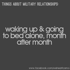 Things About Military Relationships #9 (www.facebook.com/weheartcamo)