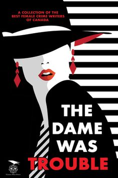 Buy The Dame Was Trouble by Gail Bowen, Kelley Armstrong, Sarah L. Johnson and Read this Book on Kobo's Free Apps. Discover Kobo's Vast Collection of Ebooks and Audiobooks Today - Over 4 Million Titles! Cowboy Poetry, Poetry Contests, Crime Fiction, Cozy Mysteries, Short Stories, Thriller, Audiobooks, Mystery, Writer