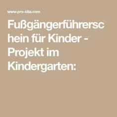 Fußgängerführerschein für Kinder - Projekt im Kindergarten: