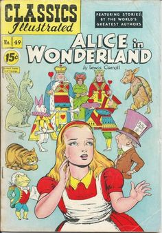 started collecting versions of Alice in Wonderland with different illustrators. This 1948 comic book is my favorite.