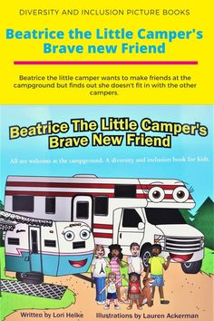 All are welcome at the campground. A diversity and inclusion book for young children. Kids learn lessons in friendship, standing up to bullies, acceptance, and how to embrace our differances with a camping theme. Camping Books, Camping Theme, Books About Bullying, Little Campers, Kindergarten Age, Fun Illustration, Meeting New Friends, Camping With Kids, Bullies
