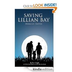 Saving Lillian Bay: Miracles Happen