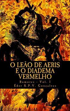 O Leao de Aeris e o Diadema Vermelho: Rumores - Vol. 1 po…