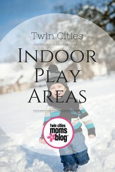 Twin Cities Indoor Play Area Guide by Twin Cities Moms Blog. For more local guides, information on local businesses and content by local moms find us here: www.twincitiesmomsblog.com