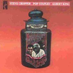 Steve Cropper/Pop Staples/Albert King - Jammed Together